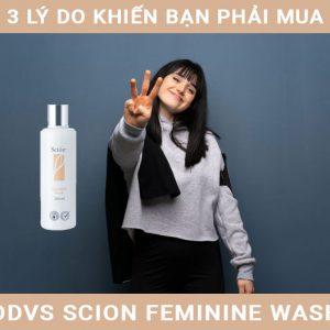 giới thiệu dung dịch vệ sinh scion wash intro